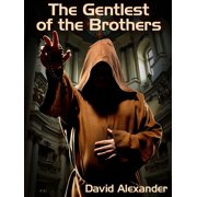 The Gentlest of the Brothers - eBook