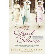 The Great Silence : Britain from the Shadow of the First World War to the Dawn of the Jazz Age