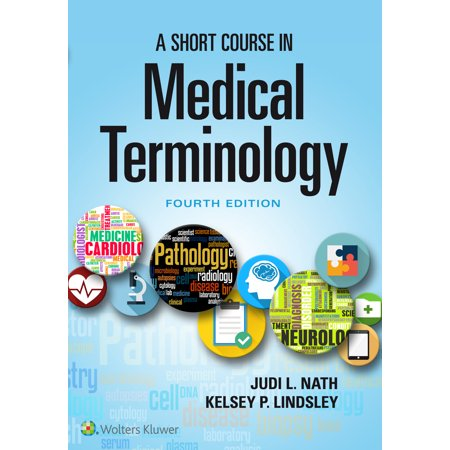 Short Course Body - A Short Course in Medical Terminology