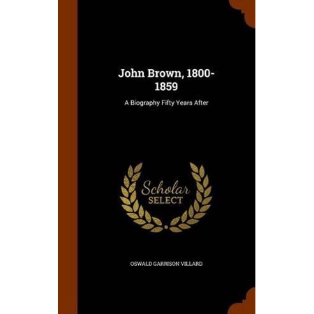 John Brown, 1800-1859: A Biography Fifty Years After - image 1 de 1