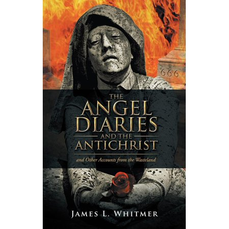The Angel Diaries and the Antichrist - eBook (Angel Diary)