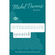 Intermediate Spanish (Learn Spanish with the Michel Thomas Method
