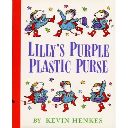 Lilly's Purple Plastic Purse (Lilly And The Purple Plastic Purse Activities)