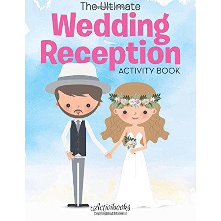 The Ultimate Wedding Reception Activity Book