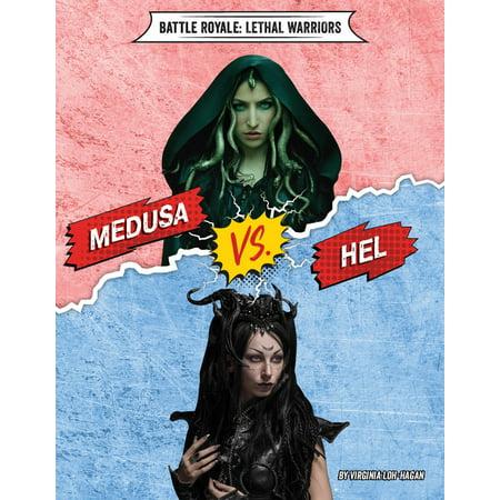 Battle Royale: Lethal Warriors: Medusa vs. Hel (Hardcover)