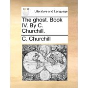 The Ghost. Book IV. by C. Churchill.