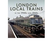 London Local Trains : In the 1950s and 1960s