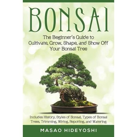 Bonsai : The Beginner