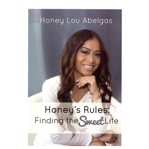 Honey's Rules: Finding the Sweet Life