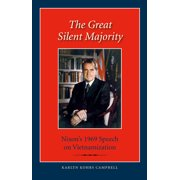 The Great Silent Majority : Nixon's 1969 Speech on Vietnamization