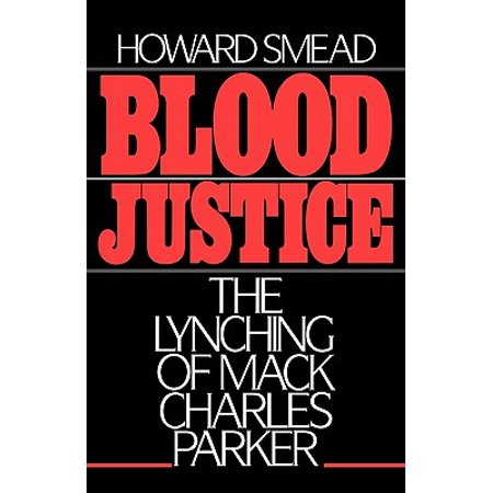 Blood Justice : The Lynching of Mack Charles
