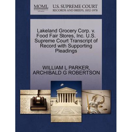 Lakeland Grocery Corp. V. Food Fair Stores, Inc. U.S. Supreme Court Transcript of Record with Supporting Pleadings
