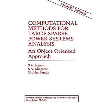 Computational Methods for Large Sparse Power Systems Analysis : An Object Oriented Approach CD-ROM