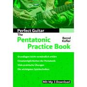 Perfect Guitar - The Pentatonic Practice Book - eBook