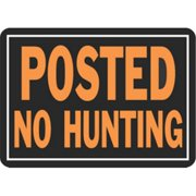 Hy-Ko Products 812 Sign No Hunting 10 x 14 in. Aluminum Pack Of 12