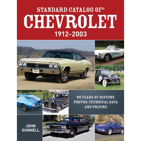 Chevrolet Accessories Catalog (Standard Catalog of Chevrolet, 1912-2003 : 90 Years of History, Photos, Technical Data and)