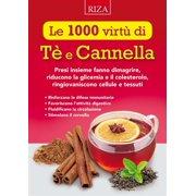 Le 1000 virtù di Tè e Cannella - eBook