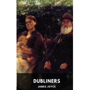 James Joyce: Dubliners (unabridged edition): A collection of fifteen short stories by James Joyce (Paperback)