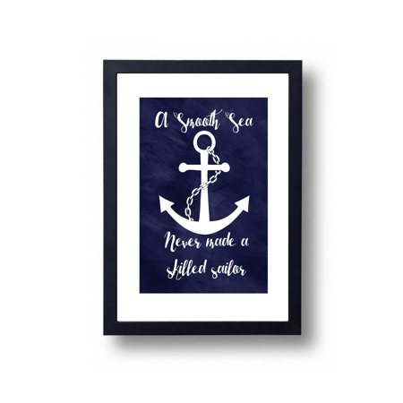 Nautical Art Print A Smooth Sea Never Made A Skilled Sailor, Inspirational Wall Art, Home Decor, Modern Quote - Print only](Nautical Decor Store)
