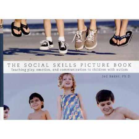 The Social Skills Picture Book : Teaching Communication, Play and (Social Skills Videos)