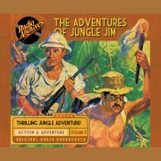 The Adventures of Jungle Jim, Volume 7 - Audiobook