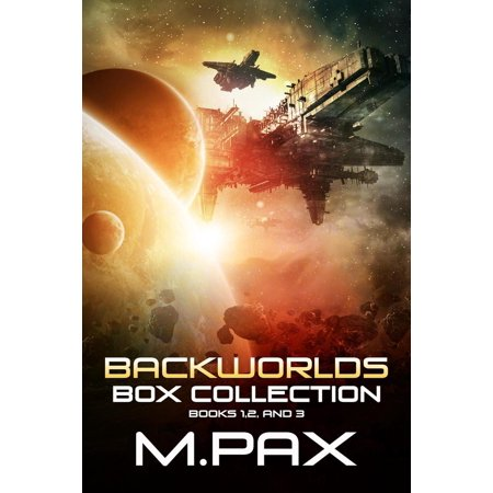 Backworlds Box Collection: Books 1, 2, and 3 - eBook