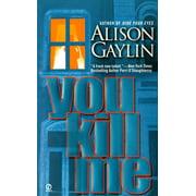 You Kill Me - eBook