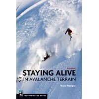 Staying Alive in Avalanche Terrain (Paperback)