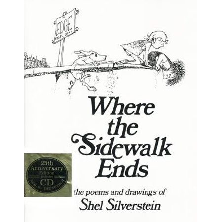 Sidewalk Ends (Where the Sidewalk Ends : Poems and Drawings )
