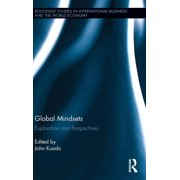 Routledge Studies in International Business and the World Ec: Global Mindsets: Exploration and Perspectives (Hardcover)