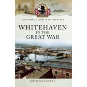 Whitehaven in the Great War - eBook