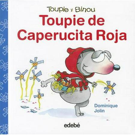 Toupie de caperucita roja / Toupie Plays Little Red Riding Hood - Toupie Et Binou Halloween