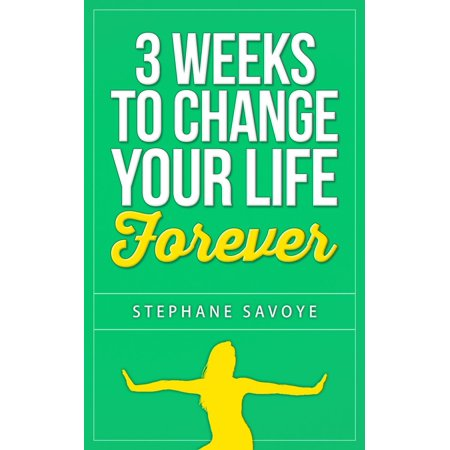 3 Weeks To Change Your Life Forever: 21 Habits To Incorporate Into Your Daily Life - eBook - Forever 21 Canada Halloween