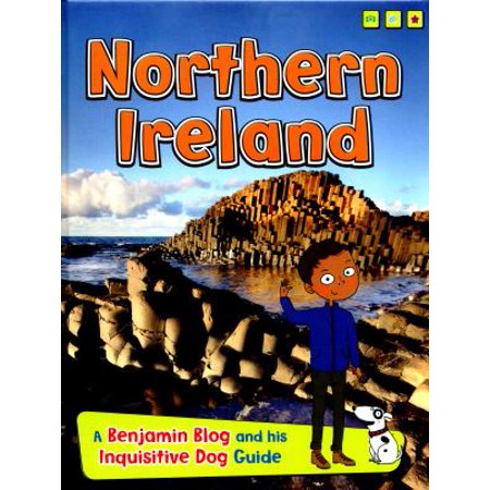 Northern Ireland  A Benjamin Blog And His Inquisitive Dog Guide  Country Guides  With Benjamin Blog And His Inquisitive Dog   Hardcover