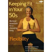 Keeping Fit In Your 50s: Flexibility (DVD)
