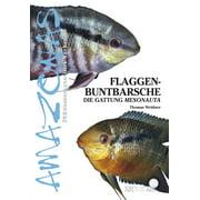 Flaggenbuntbarsche - eBook