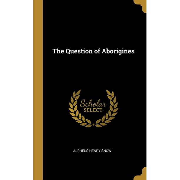 The Question of Aborigines