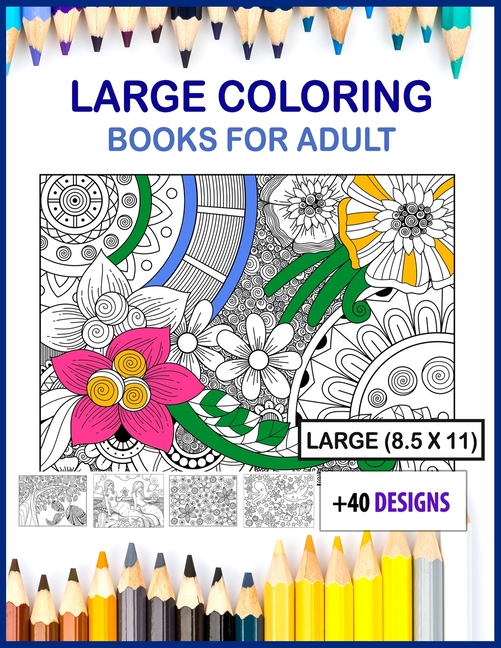 Large Coloring Books For Adults: Large Coloring Books For Adults 8.5x11  Size (Paperback) - Walmart.com - Walmart.com