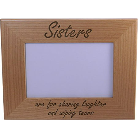 Sisters Are For Sharing Laughter And Wiping Tears Wood Picture Frame - Great Gift for Birthday, or Christmas Gift for Sister, Sisters Christmas Photo Picture Frame