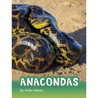 Animals: Anacondas (Hardcover)
