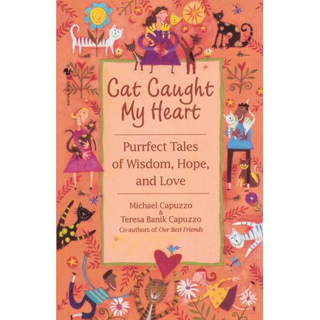 True Love Guest Book - Cat Caught My Heart : Purrfect Tales of Wisdom, Hope, and Love