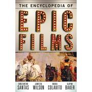 The Encyclopedia of Epic Films - eBook