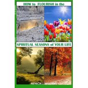 How to Flourish in the Spiritual Seasons of Your Life - eBook