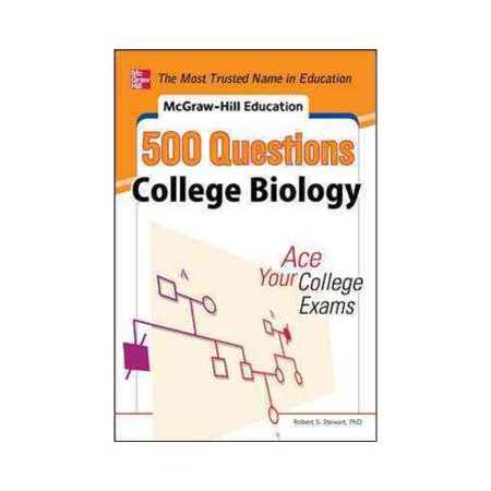 Mcgraw Hills Education 500 Questions College Biology  Ace Your College Exams