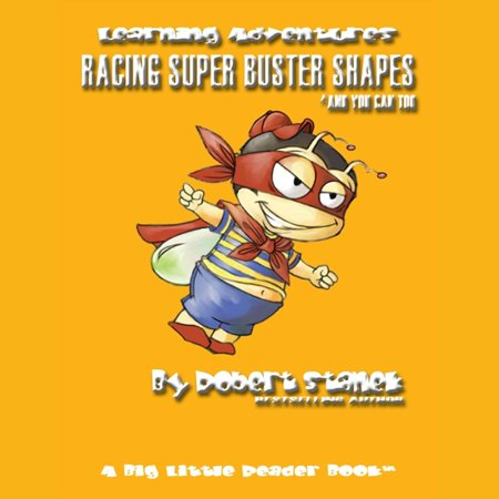 Racing Super Buster Shapes and You Can Too - Audiobook