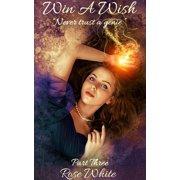 Win A Wish 3, Never Trust A Genie - eBook