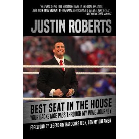 - Best Seat in the House : Your Backstage Pass Through My Wwe Journey