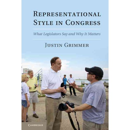 Representational Style in Congress: What Legislators Say and Why It Matters