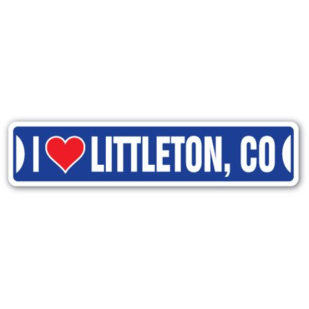 I LOVE LITTLETON, COLORADO Street Sign co city state us wall road décor - Party City Littleton