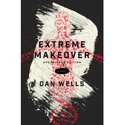 Extreme Makeover : A Novel